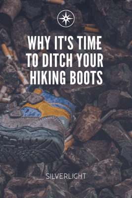 Why it's time to ditch your hiking boots