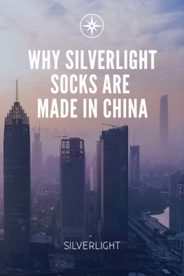 Why Silverlight socks are made in China